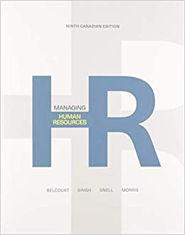 Test Bank for Managing Human Resources 9th Canadian Edition by Belcourt