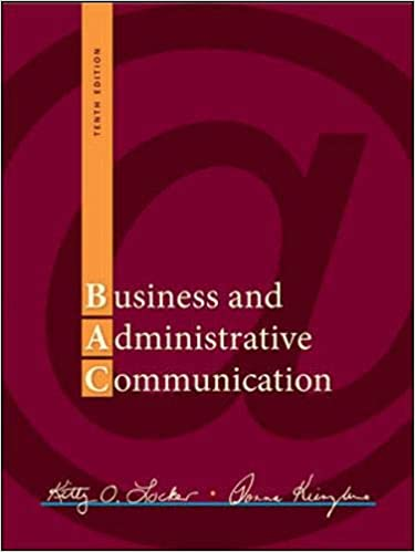 Test bank for Business and Administrative Communication 10th Edition by Kitty Locker