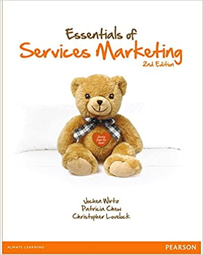 Test bank for Essentials of Services Marketing 2nd Edition by Jochen Wirtz