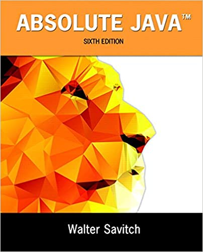 Solution manual for Absolute Java 6th Edition by Walter Savitch