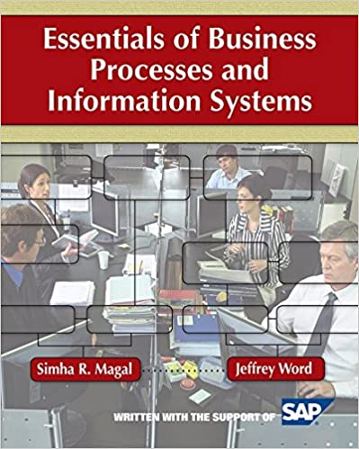 Solution manual for Essentials of Business Processes and Information Systems 1st Edition by Simha R. Magal的图片 1