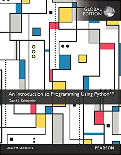 Solution manual for An Introduction to Programming Using Python Global Edition 1st Edition by David I. Schneider的图片 1