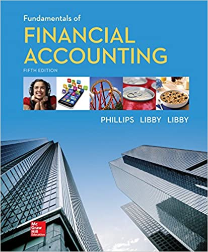 Solution manual for Fundamentals of Financial Accounting 5th Edition by Fred Phillips