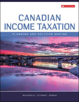 Test bank for Canadian Income Taxation 2019/2020 22nd Edition by William Buckwold