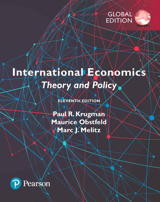 Solution manual for International Economics: Theory and Policy Global Edition 11th Edition by Paul R. Krugman