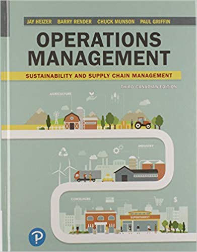 Solution manual for Operations Management: Sustainability and Supply Chain Management 3rd Canadian Edition by Jay Heizer的图片 1