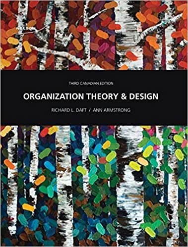 Solution manual for Organization Theory and Design Canadian 3rd edition by Richard L. Daft