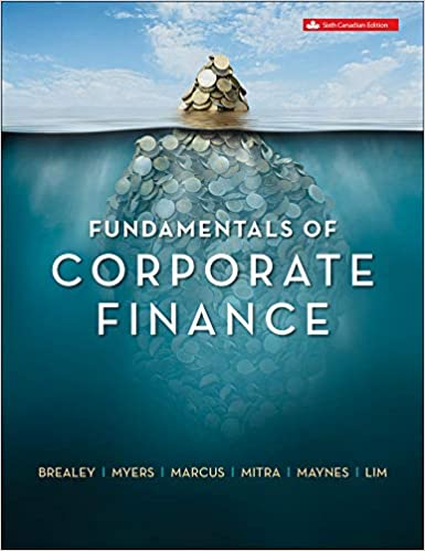 Test Bank for Fundamentals of Corporate Finance 6th Canadian Edition by Brealey