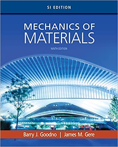 Solution manual for Mechanics of Materials SI Edition 9th Edition by Barry J. Goodno的图片 1
