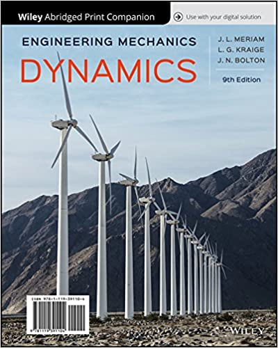 Solution manual for Engineering Mechanics Dynamics 9th Edition by James L. Meriam