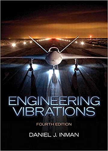 Solution manual for Engineering Vibration 4th Edition by Daniel J. Inman