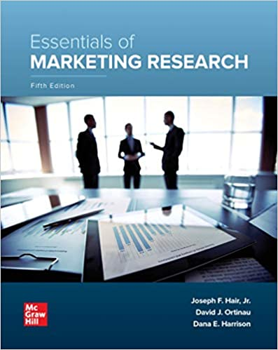 Test bank for Loose Leaf for Essentials of Marketing Research 5th Edition by Joseph Hair