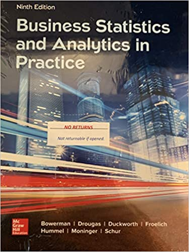 Solution manual for Business Statistics and Analytics in Practice 9th Edition by Bruce Bowerman