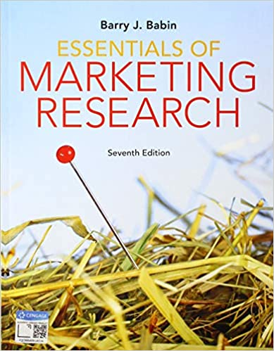 Test bank for Essentials of Marketing Research 7th Edition by Barry J. Babin