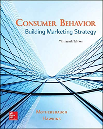 Test bank for Consumer Behavior: Building Marketing Strategy 13th Edition by Mothersbaugh