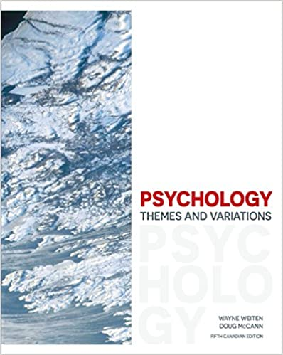 Test bank for Psychology: Themes and Variations 5th Canadian Edition by Wayne Weiten