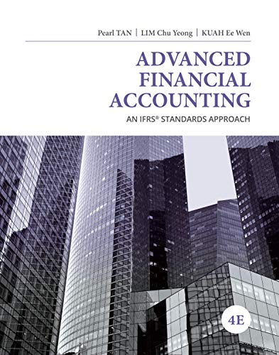 solution manual for Advanced Financial Accounting: An IFRS Standards Approach 4th Edition by Pearl Tan的图片 1