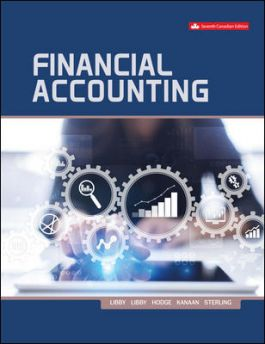 Test bank for Financial Accounting 7th Canadian Editon by Robert Libby