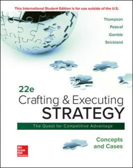 Solution manual for Crafting & Executing Strategy: Concepts and Cases 22nd Edition by Arthur