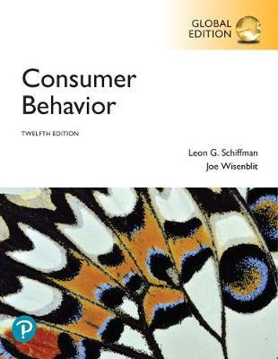 Solution manual for Consumer Behavior 12th Global Edition by Leon G. Schiffman