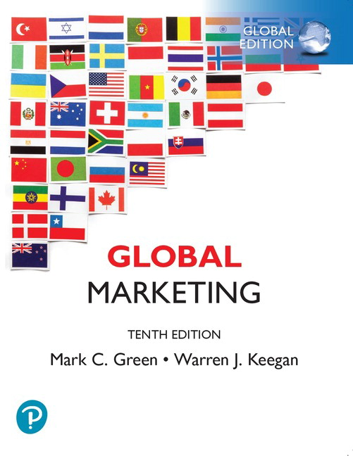 Solution manual for Global Marketing Global Edition 10th Edition by Mark C. Green