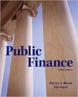 Test bank for Public Finance 10th Edition by Harvey Rosen