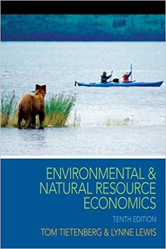 Solution manual for Environmental and Natural Resource Economics 10th Edition by Tom Tietenberg的图片 1