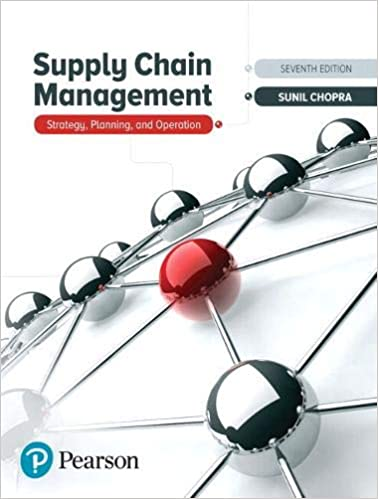 Solution manual for Supply Chain Management Strategy Planning and Operation 7th Edition by Sunil Chopra的图片 1