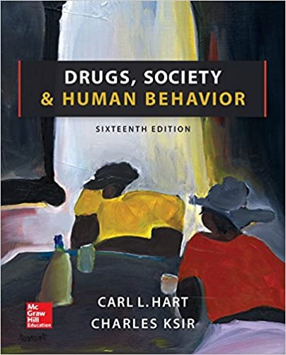 Test bank for Drugs, Society, and Human Behavior 16th Edition by Carl Hart
