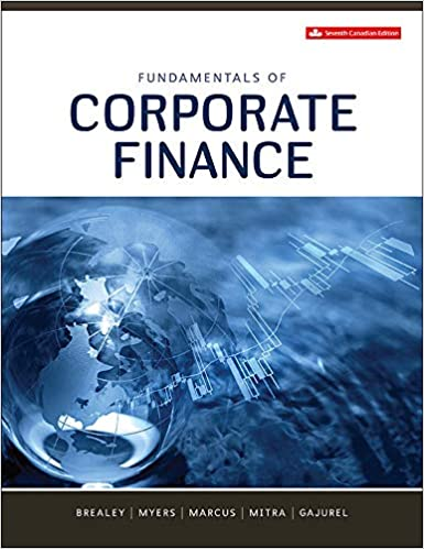 Test bank for Fundamentals of Corporate Finance 7th Canadian Edition by Brealey
