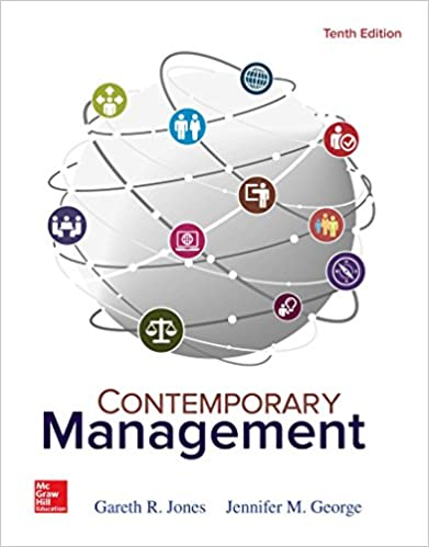 Test bank for Contemporary Management 10th Edition by Gareth Jones