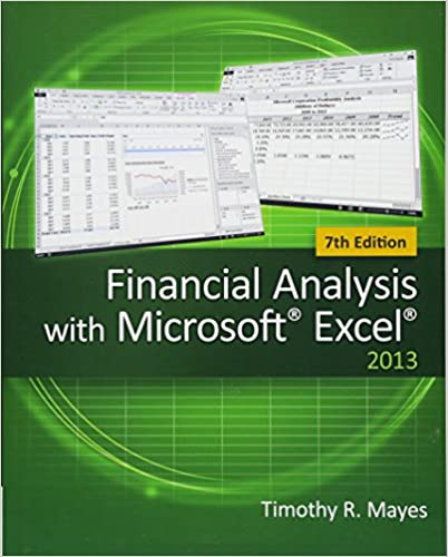 Solution manual for Financial Analysis with Microsoft Excel 7th Edition by Timothy R. Mayes的图片 1
