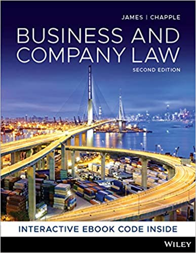 Test bank for Business and Company Law 2nd edition by Nickolas James