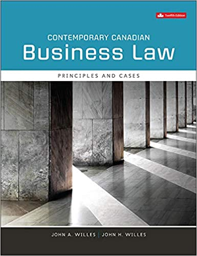Test bank for Contemporary Canadian Business Law Principles and Cases 12th edition by John A Willes
