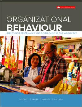 Test bank for Organizational Behaviour: Improving Performance And Commitment In The Workplace 4th Canadian Edition by Jason A. Colquitt