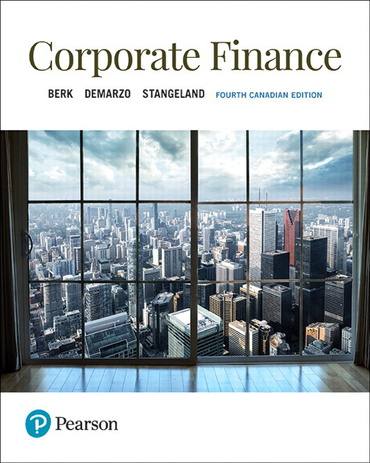 Solution manual for Corporate Finance 4th Canadian edition by Jonathan Berk