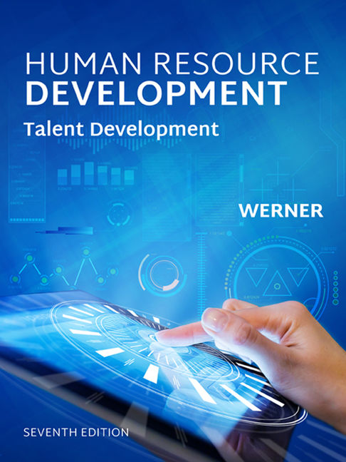 Test bank for Human Resource Development: Talent Development 7th edition by Jon M. Werner