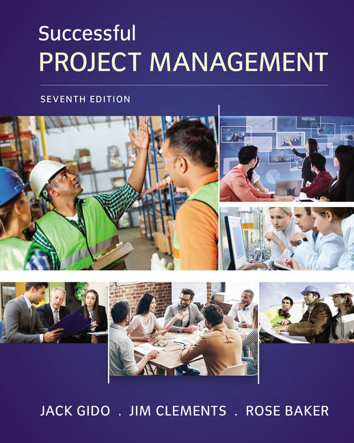 Solution manual for Successful Project Management 7th Edition by Jack Gido的图片 1
