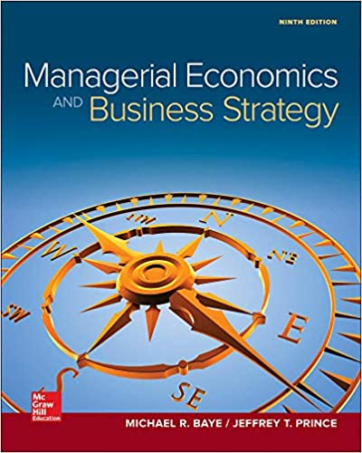 Test bank for Managerial Economics & Business Strategy 9th Edition by Michael Baye的图片 1