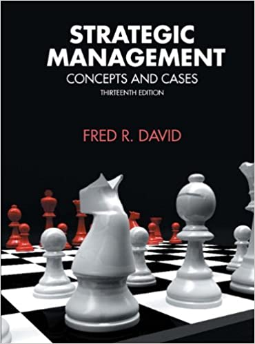 Test bank for Strategic Management: Concepts and Cases 13th Edition by Fred R. David