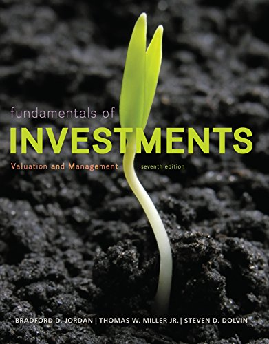 Test Bank for Fundamentals of Investments Valuation and Management 7th Edition by Jordan