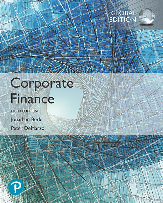 Test bank for Corporate Finance 5th Global Edition by Jonathan Berk