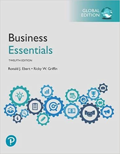 Test bank for Business Essentials 12th Global Edition by Ronald J. Ebert