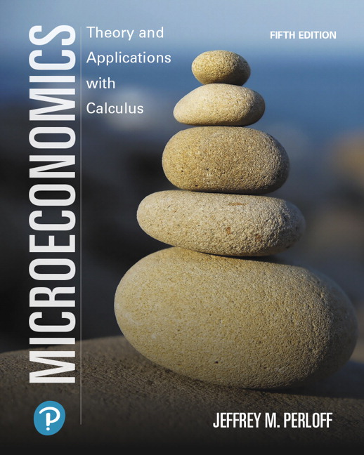 Test bank for Microeconomics: Theory and Applications with Calculus 5th Edition by Jeffrey M Perloff