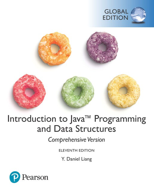 Solution manual for Introduction to Java Programming and Data Structures Comprehensive Version 11th Global Edition by Y. Daniel Liang的图片 1