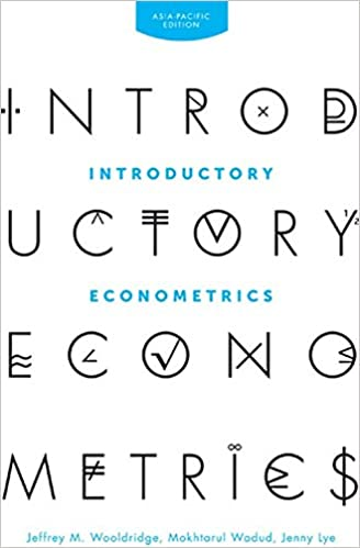 Test bank for Introductory Econometrics: Asia Pacific 1st Edition by Jeffrey M. Wooldridge
