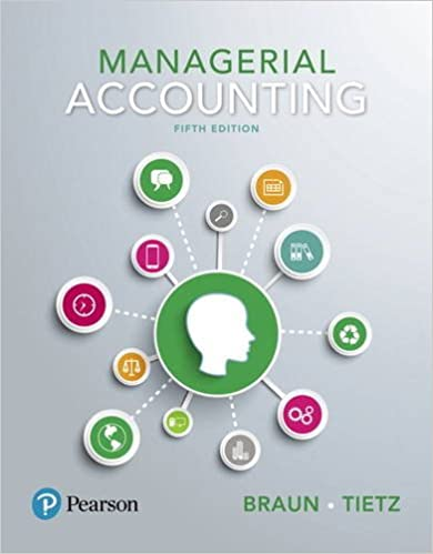 Test bank for Managerial Accounting 5th Edition by Karen Braun的图片 1