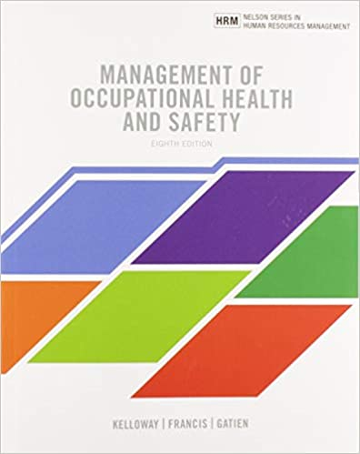 Test bank for Management of Occupational Health and Safety 8th Canadian Edition by Kevin Kelloway的图片 1