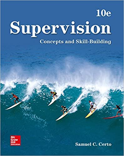 Test bank for Supervision: Concepts and Skill Building 10th Edition by Samuel Certo的图片 1