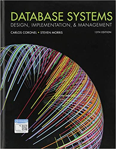 Solution manual for Database Systems: Design, Implementation and Management 13th Edition by Carlos Coronel